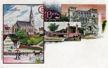 Berg um 1900 mit Kirche, König-Karls-Brücke und Villa Berg; Sammlung Unglaub